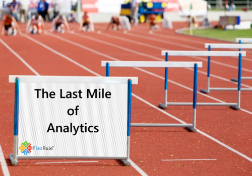 Last Mile of Analytics