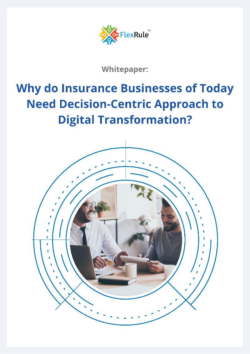 Why do Insurance Businesses of Today Need Decision-Centric Approach to Digital Transformation?