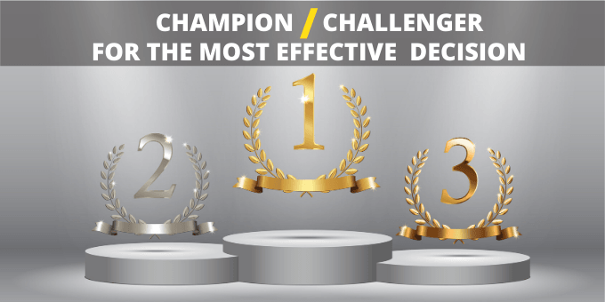 What is Champion Challenger? How does it work?