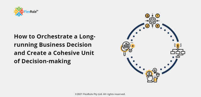 long-running-decisioning